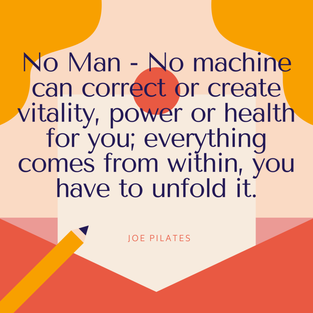 Joe Pilates Quote